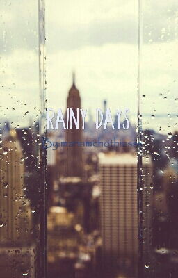 Fanfic / Fanfiction Rainy Days