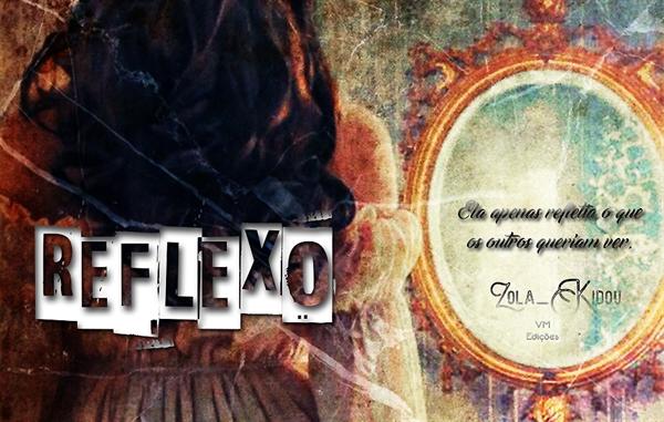 Fanfic / Fanfiction Reflexo