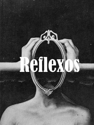 Fanfic / Fanfiction Reflexos