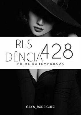 Fanfic / Fanfiction Residência 428 - Primeira Temporada
