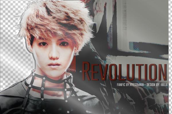 Fanfic / Fanfiction Revolution - Hunhan (em revisão)