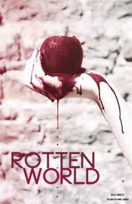 Fanfic / Fanfiction Rotten World