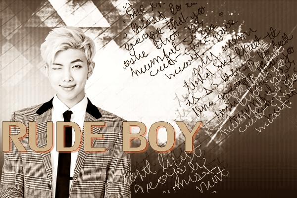 Fanfic / Fanfiction Rude Boy - Imagine NamJoon
