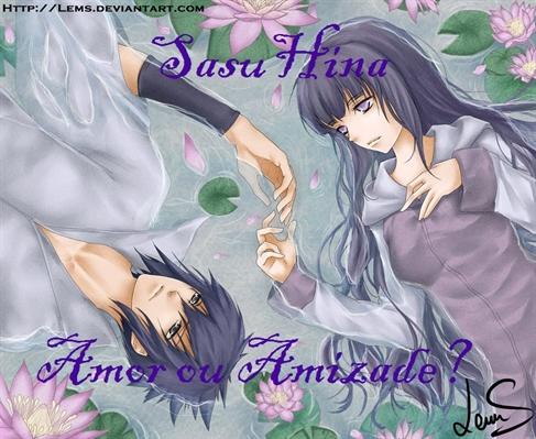 Fanfic / Fanfiction SasuHina-Amor ou Amizade?
