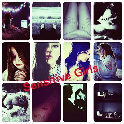 Fanfic / Fanfiction Sensitive Girls