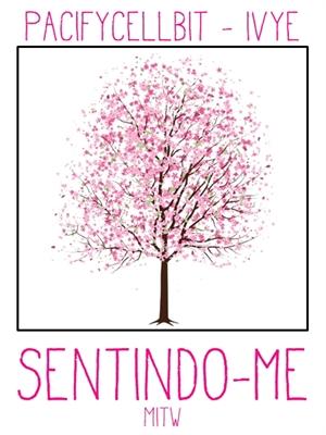 Fanfic / Fanfiction Sentindo-me - MITW