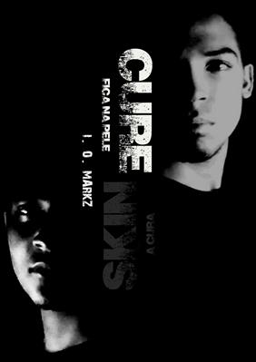 Fanfic / Fanfiction SKIN CURE - A Cura Fica Na Pele