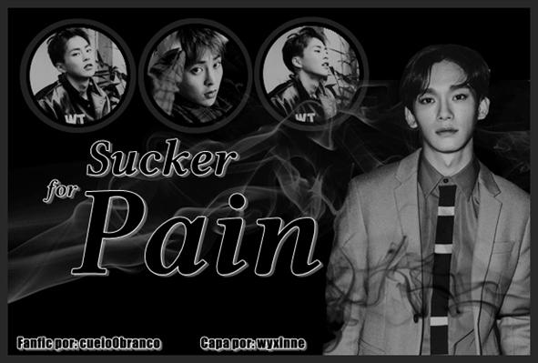 Fanfic / Fanfiction Sucker For Pain