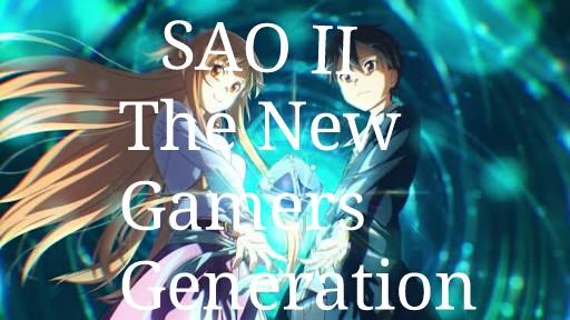 Fanfic / Fanfiction SwordArtOnline II A Nova Geração De Gamers