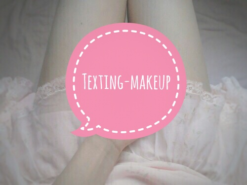 Fanfic / Fanfiction Texting- Makeup