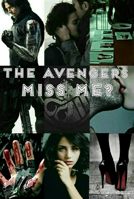 Fanfic / Fanfiction The Avengers: Miss me?