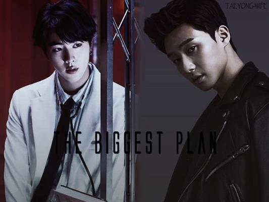 Fanfic / Fanfiction The Biggest Plan
