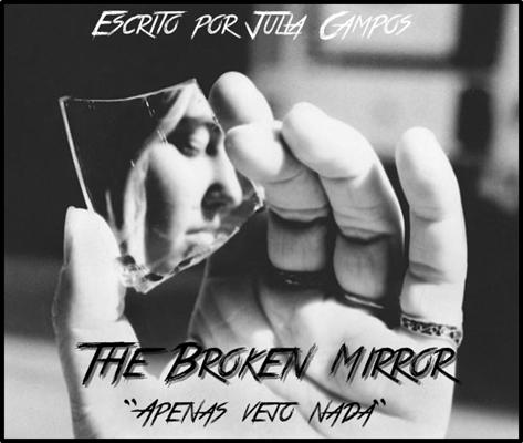 Fanfic / Fanfiction The Broken Mirror