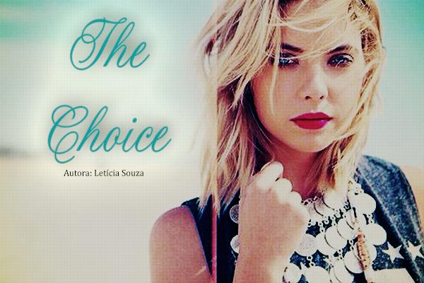 Fanfic / Fanfiction The choice