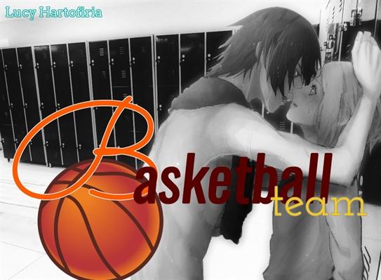 Fanfic / Fanfiction Basketball team