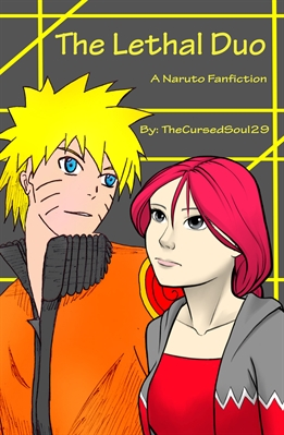 História The Lethal Duo(A Naruto Fanfiction) - Capítulo 5