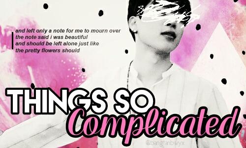 Fanfic / Fanfiction Things So Complicated - Imagine Park Jimin (BTS).