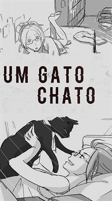 Fanfic / Fanfiction Um gato chato