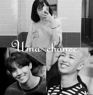 Fanfic / Fanfiction Uma chance