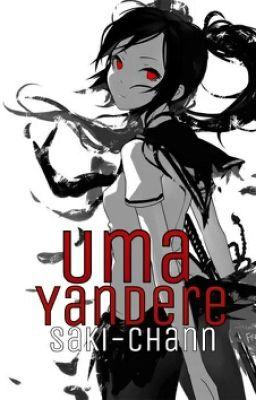 Fanfic / Fanfiction Uma Yandere