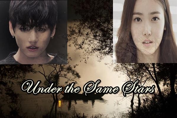 Fanfic / Fanfiction Under the Same Stars (BTS - Jungkook) - OneShot