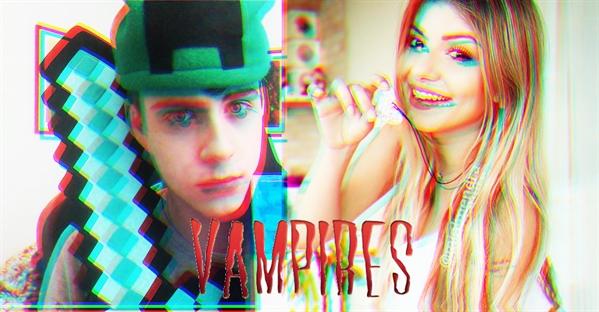 Fanfic / Fanfiction VAMPIRES