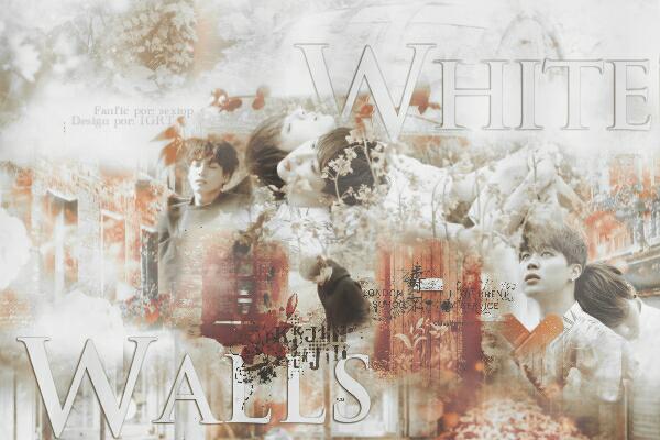 Fanfic / Fanfiction White Walls