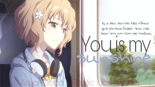Fanfic / Fanfiction You is my Sunshine