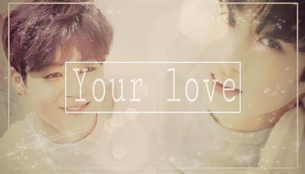 Fanfic / Fanfiction Your Love~ Jikook