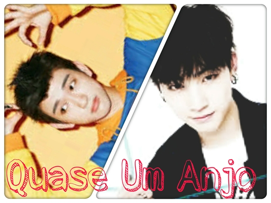 Fanfic / Fanfiction ☆ Quase um Anjo - Bnior ☆