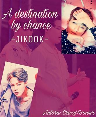 Fanfic / Fanfiction A Destination By Chance (JiKook)