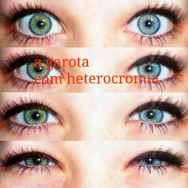 Fanfic / Fanfiction A garota com heterocromia