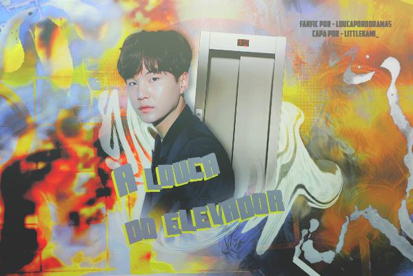 Fanfic / Fanfiction A louca do elevador