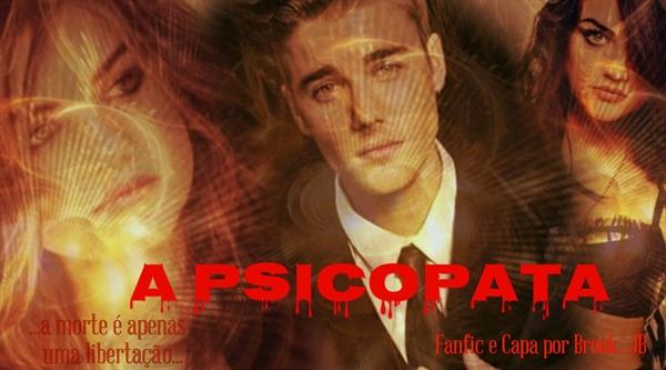 Fanfic / Fanfiction A Psicopata