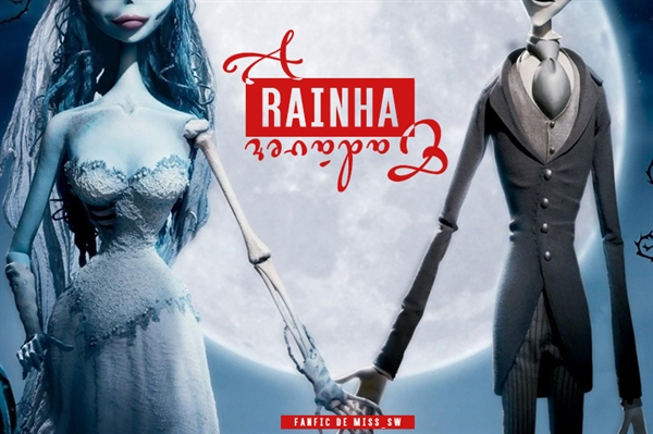 Fanfic / Fanfiction A Rainha Cadáver