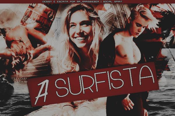 Fanfic / Fanfiction A Surfista