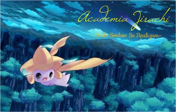 Fanfic / Fanfiction Academia Jirachi-INTERATIVA-