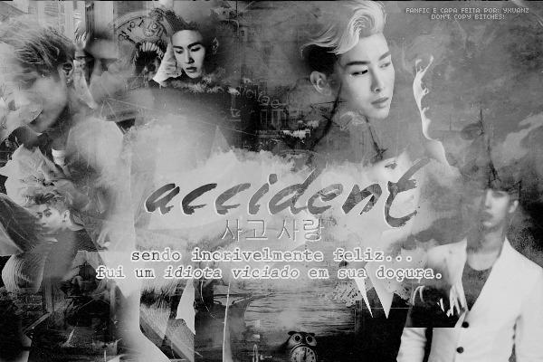 Fanfic / Fanfiction Accident [사고 사랑]