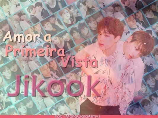 Fanfic / Fanfiction Amor a Primeira Vista- Jikook