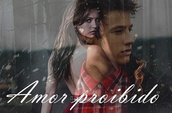 Fanfic / Fanfiction Amor Proibido