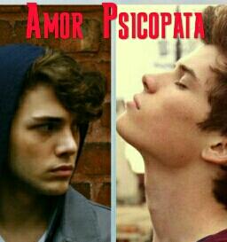 Fanfic / Fanfiction Amor Psicopata