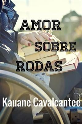 Fanfic / Fanfiction Amor Sobre Rodas