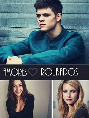 Fanfic / Fanfiction Amores Roubados