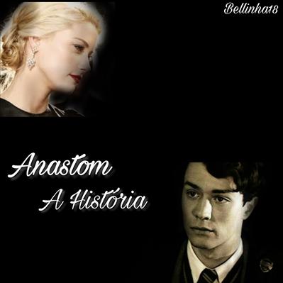 Fanfic / Fanfiction Anastom - A História