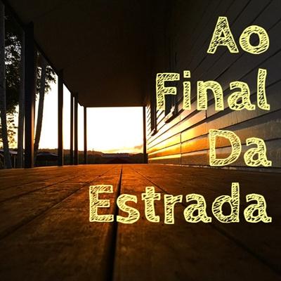 Fanfic / Fanfiction Ao Final Da Estrada