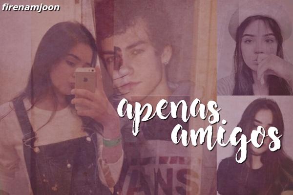 "Fanfic / Fanfiction Apenas ""Amigos"""