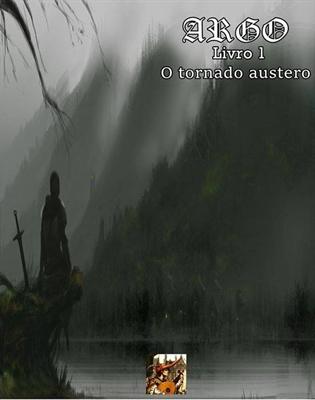 Fanfic / Fanfiction Argo: O tornado Austero.
