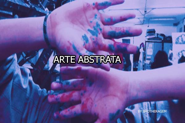 Fanfic / Fanfiction Arte abstrata