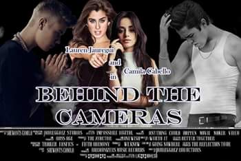 Fanfic / Fanfiction Behind the Cameras (Camren)