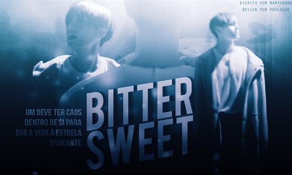 Fanfic / Fanfiction Bitter Sweet